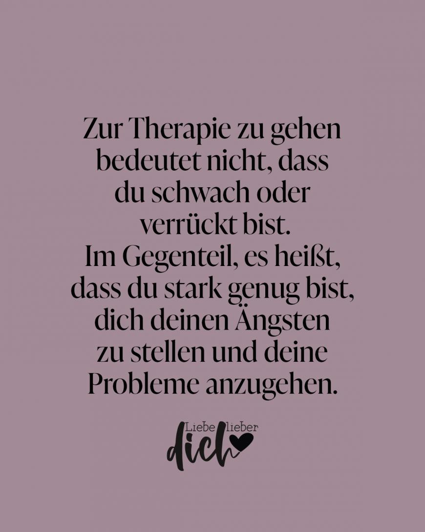 Zur Therapie zu gehen bedeutet nicht, dass du schwach bist