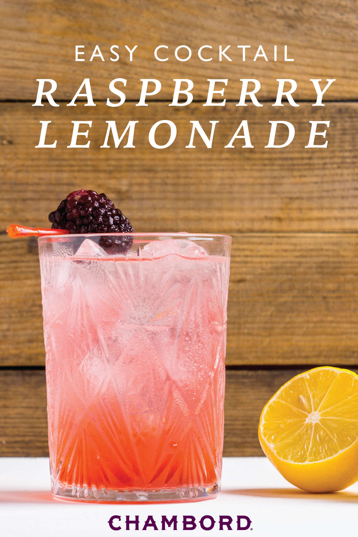 chambord and lemonade