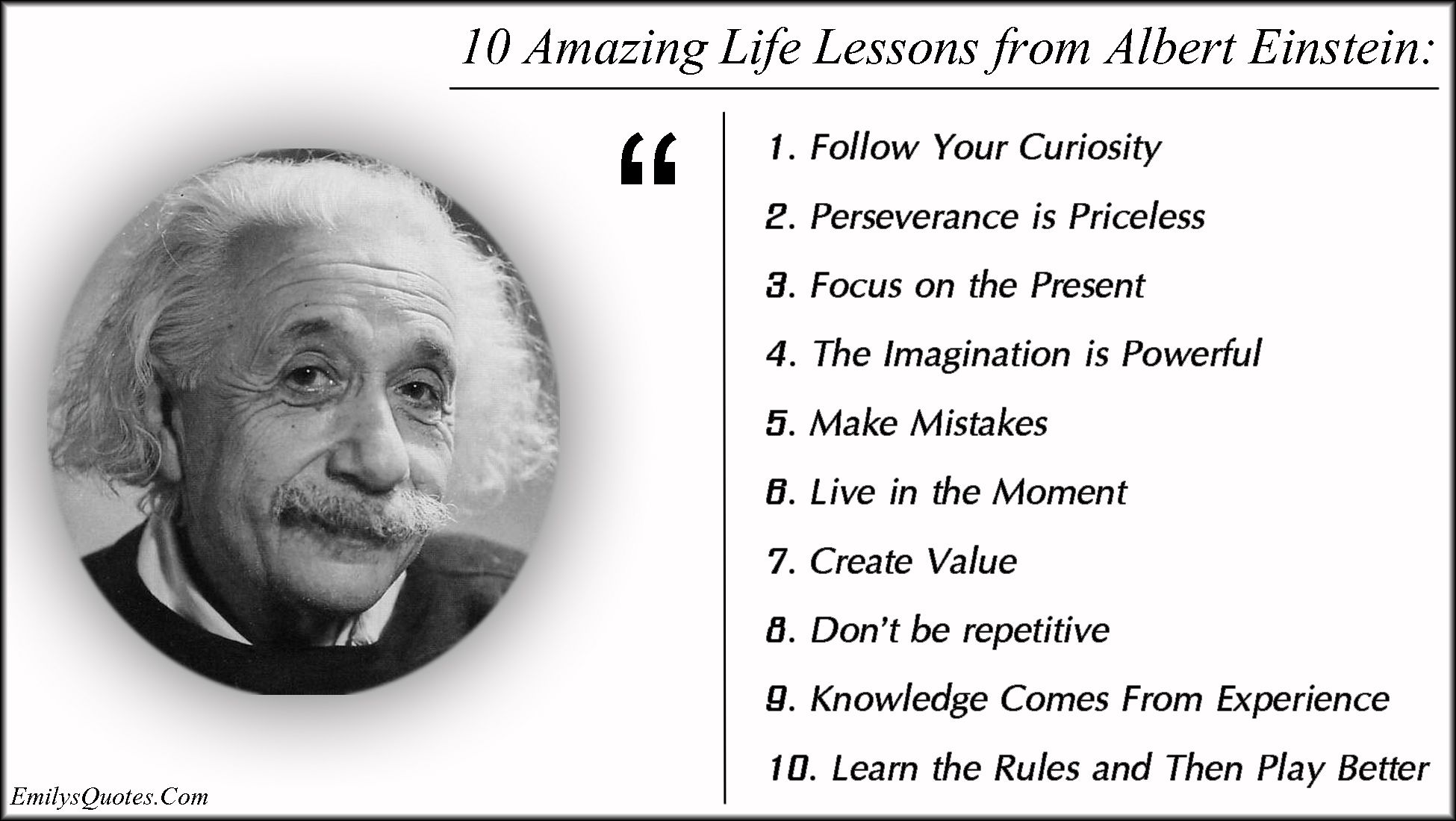 10 Amazing Life Lessons From Albert Einstein 1 Follow Your Curiosity 2 Perseverance Is Priceless 3 Focus On The Present Educacion Ingles Mensajes Educacion