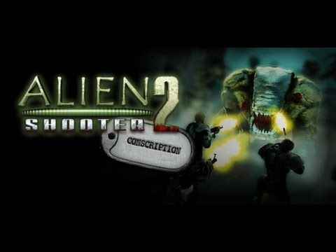 serial number alien shooter 2 conscription