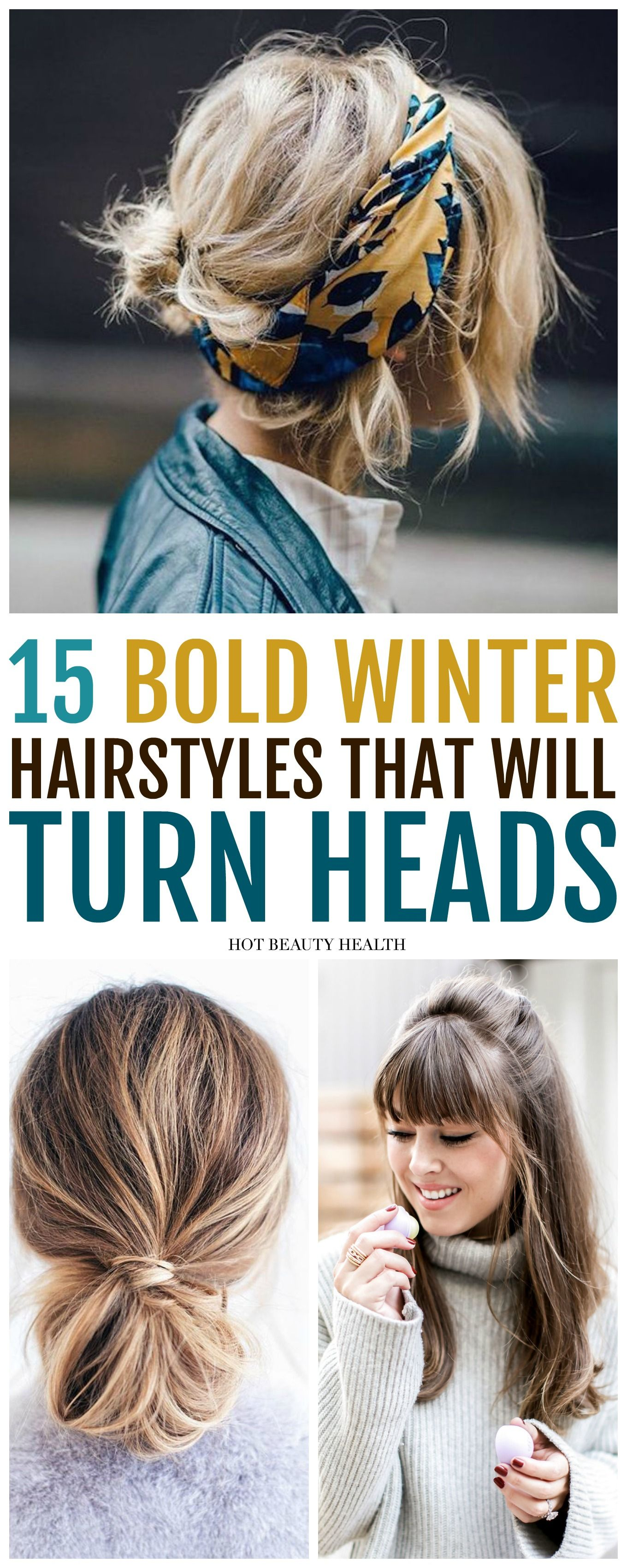 15 Easy Bold Hairstyles That ll Make a Statement This Winter