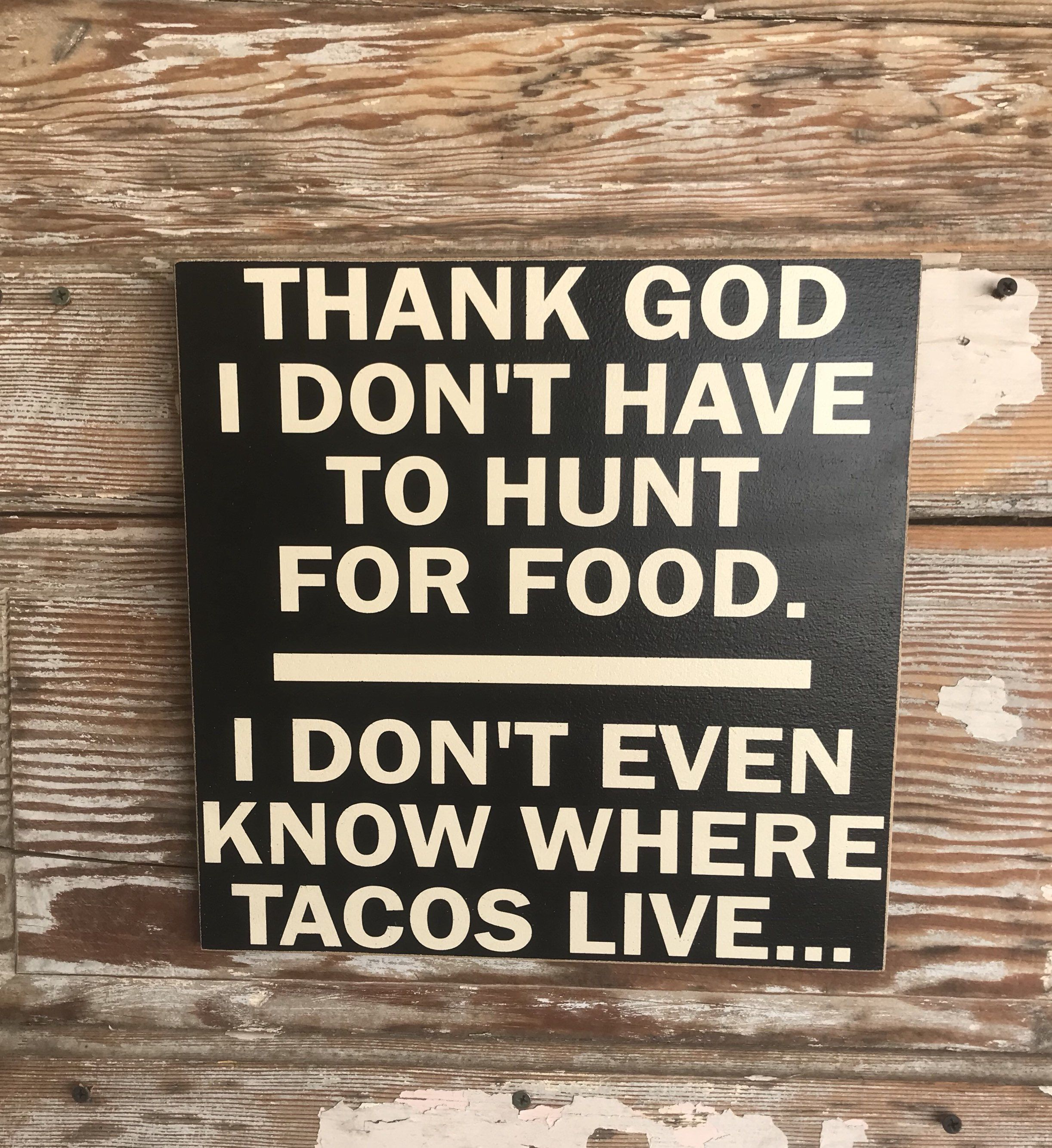 Thank God I Don't Have To Hunt For Food.   I Don't | Etsy