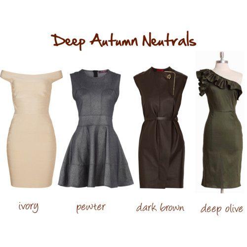 Deep Autumn Neutrals Deep Autumn Neutrals… Ivory Pewter Dark brown Deep olive…