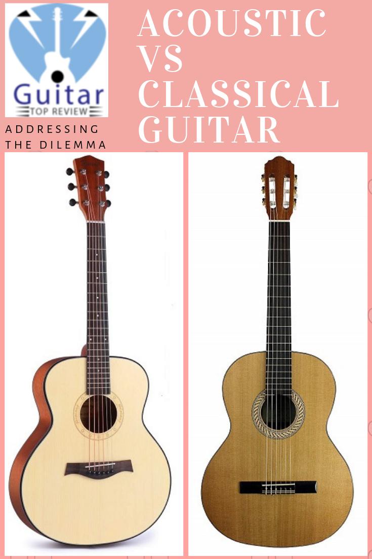 Acoustic Vs Classical Guitar Guitar Best Acoustic Guitar Acoustic
