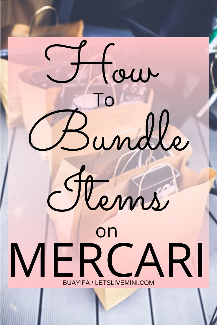 How To Bundle Items On Mercari To Save On Shipping With Pictures In 2021 Things To Sell What To Sell Make More Money