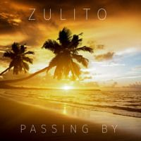 Passing By by Zulito on SoundCloud