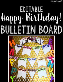 This product contains everything you need to display your student   birthdays included are two styles of pennants both editable  lines and without also birthday chart bulletin board banner charts rh pinterest