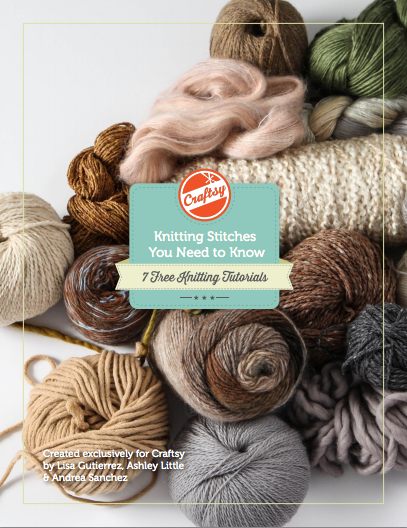 FREE Knitting eGuide! Visit Craftsy to get the free downloadable eGuide Knitting Stitches You Need to Know -- 7 Free Knitting Tutorials