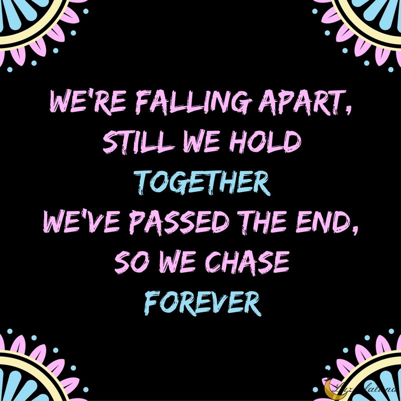 Lyric all i know lyrics : We're falling apart, still we hold together We've passed the end ...