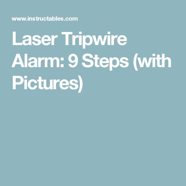 Laser Tripwire Alarm | Pinterest | Arduino, Diy electronics and ...