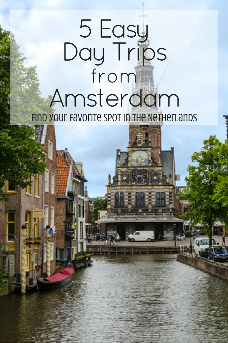 5 Easy Day Trips from Amsterdam | Travel | Day trips from ...