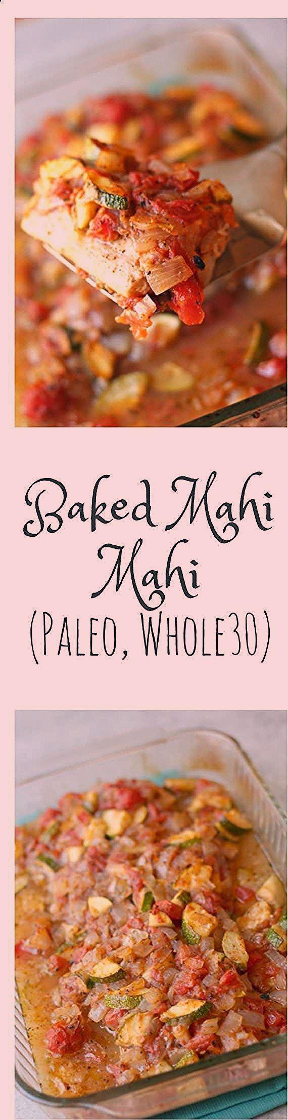 Photo of Baked Mahi Mahi with Vegetables (Paleo Whole30) snaper fish recipes;tapia fish