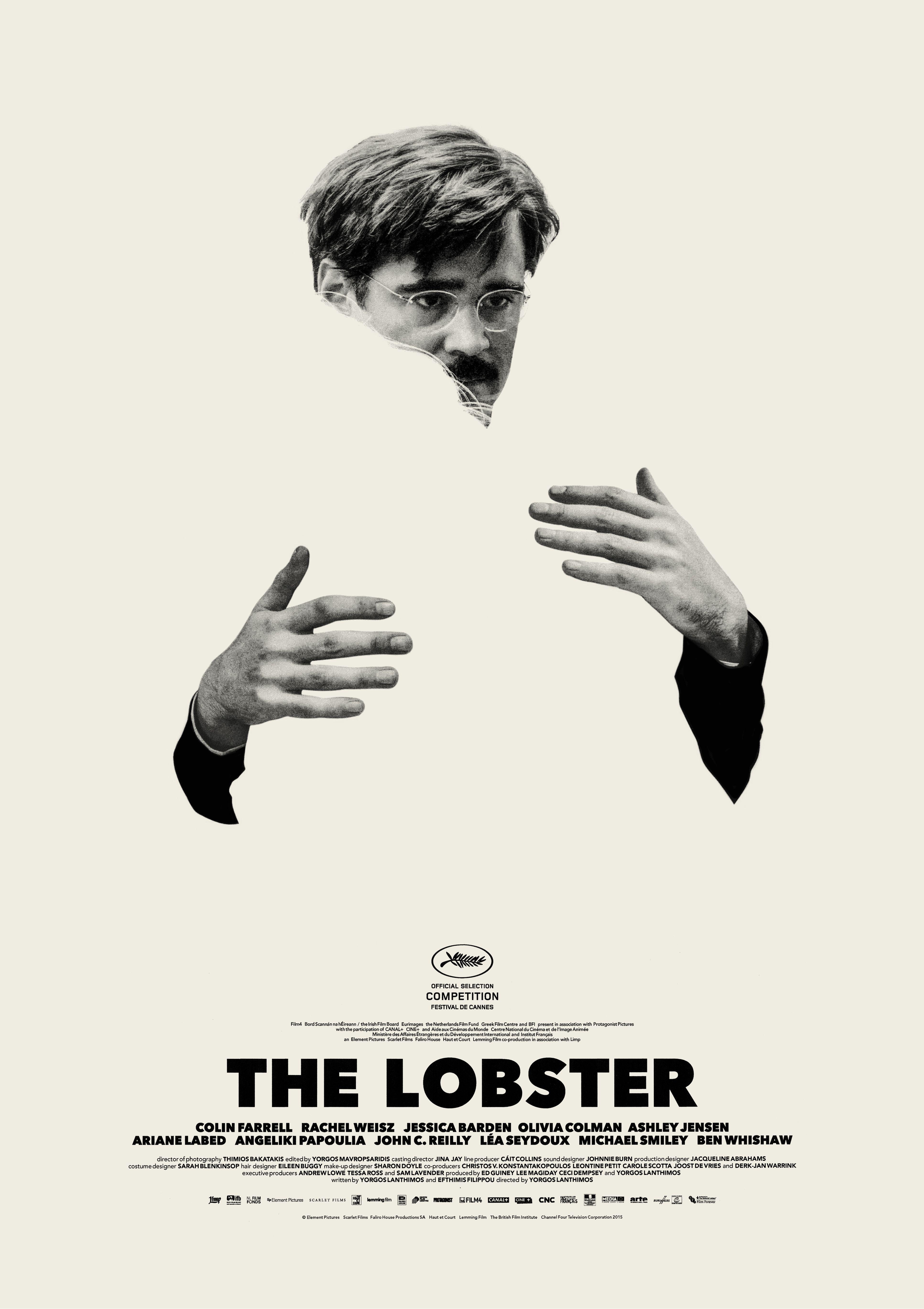 The Lobster — 2015 – Director: Yorgos Lanthimos / Writers: Yorgos Lanthimos, Efthymis Filippou
