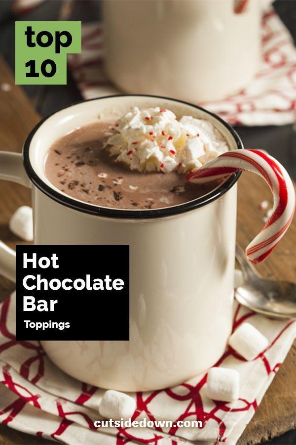 Top 10 Hot Chocolate Bar Toppings | Recipe | Dessert ...