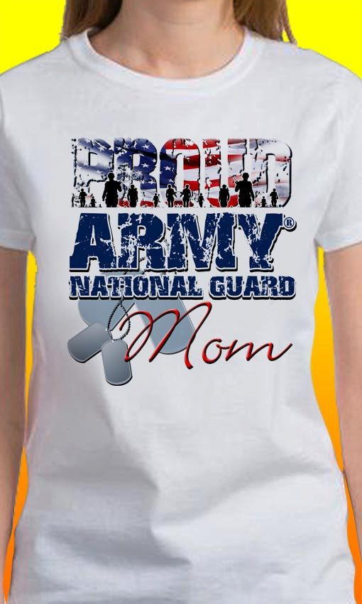 31f6f418 Proud Army National Guard Mom T-Shirt, United States Military Shirt ...