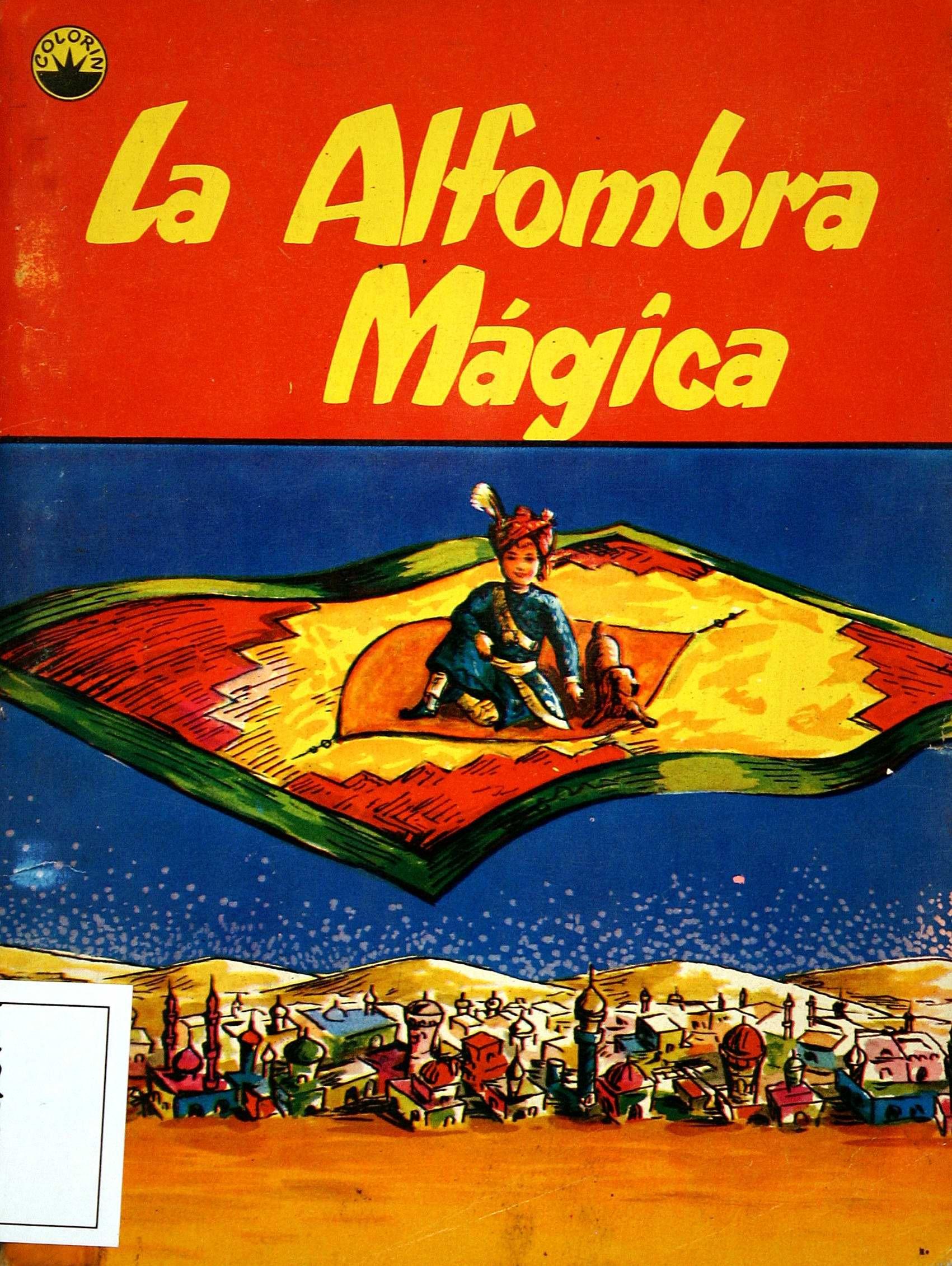 La Alfombra mágica cuento de Mary Zimmerman; adaptado por