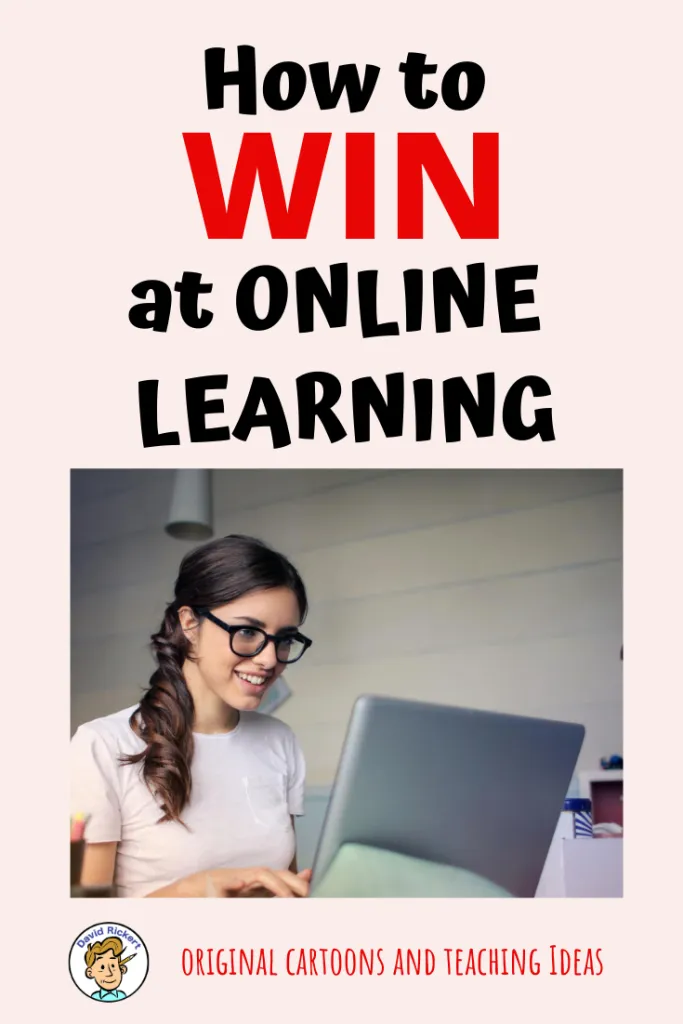 How To Win at Online Learning - David Rickert