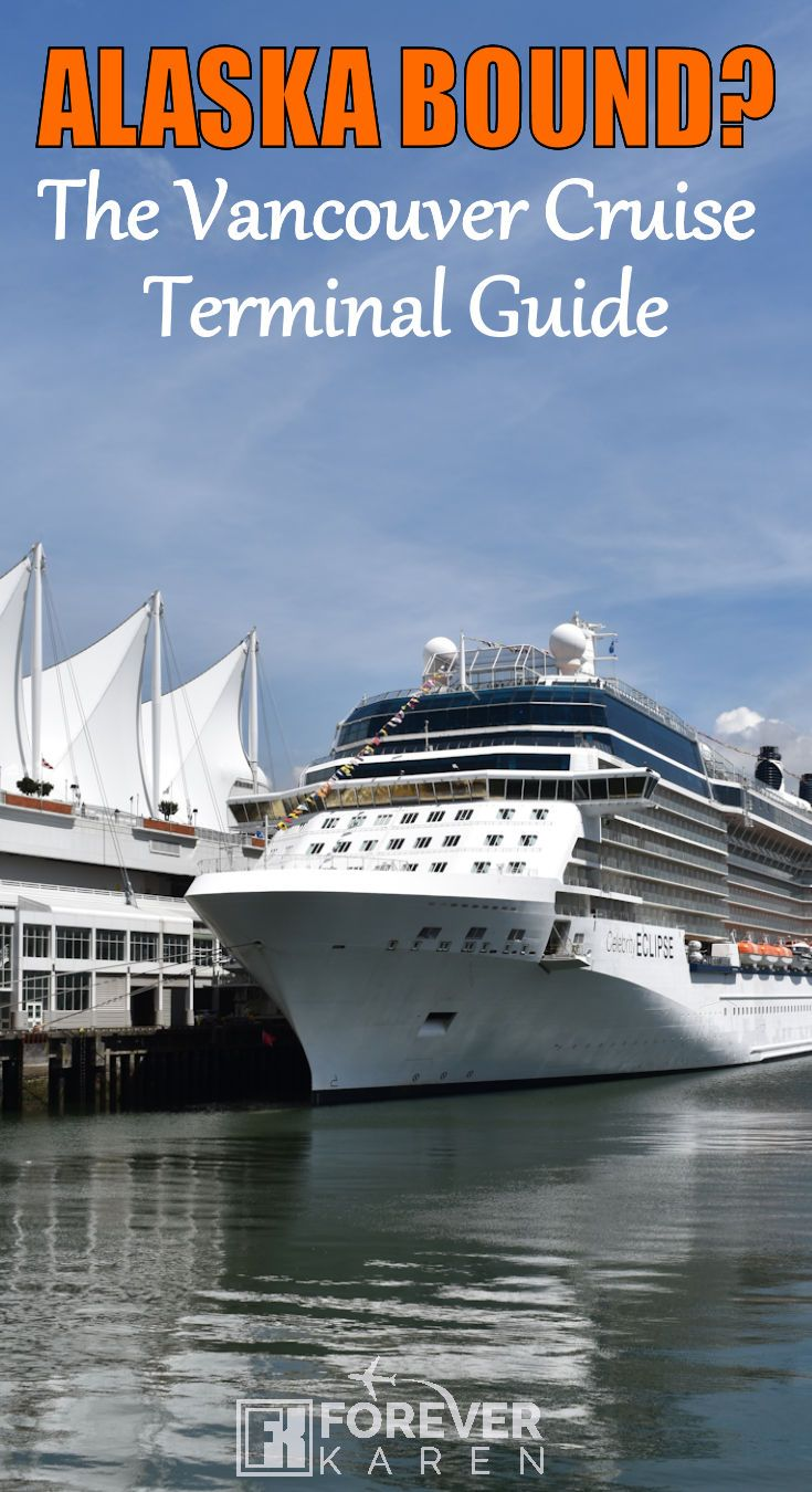 Heading to Alaska this summer and sailing in or out of Vancouver? This extensive cruise terminal guide tells you how to get there, where to stay and tips on making your embarkation go smoothly. #vancouverport #canadaplace #cruisetips #alaskacruise