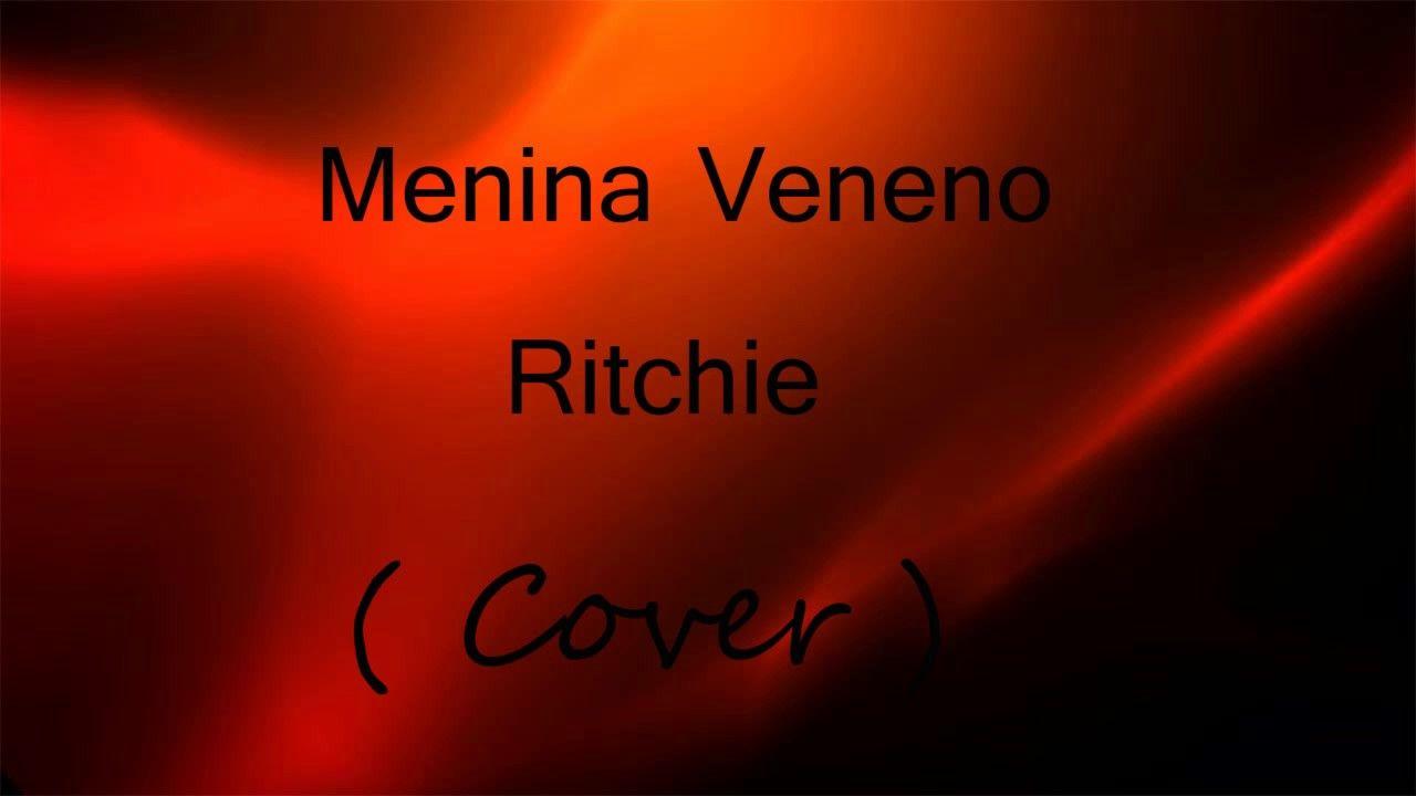 RITCHIE MENINA MUSICAS VENENO BAIXAR