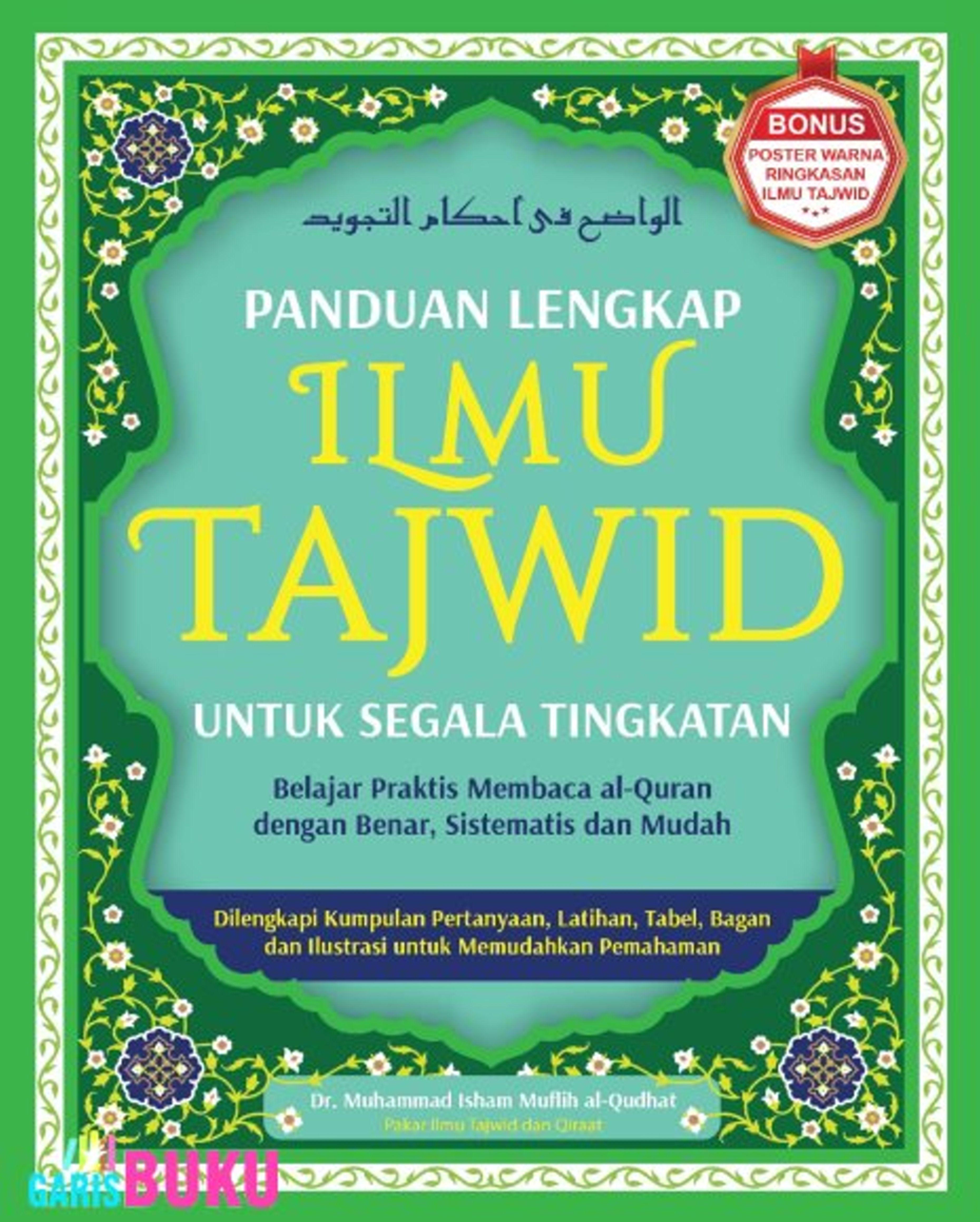 Panduan Lengkap Ilmu Tajwid Untuk Segala Tingkatan Belajar Membaca Al Quran Dengan Benar By Isham Membaca Quran Belajar