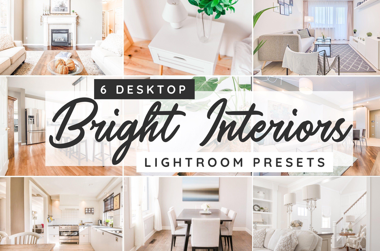 Bright Interiors Desktop Presets With Images Lightroom