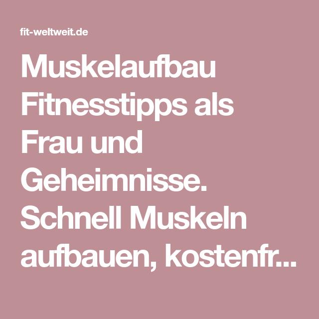 Muskelaufbau Fitnesstipps als Frau - 12 Tipps für Frauen ...