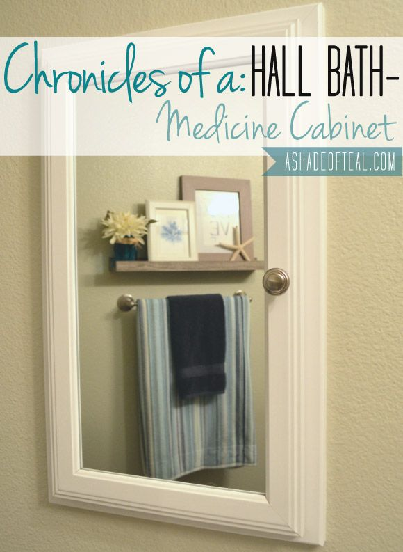 Hall Bath Chronicles  Installing A Medicine Cabinet | A Shade Of Teal