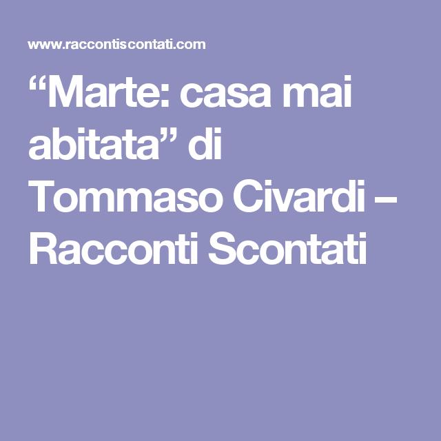 """""""Marte: casa mai abitata"""" di Tommaso Civardi – Racconti Scontati"""