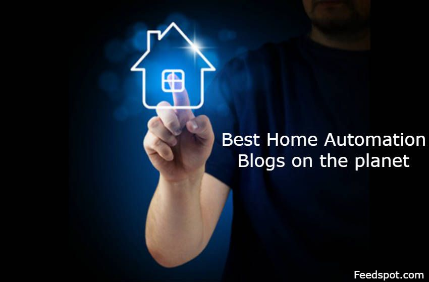 Top Home Automation top 100 smart home automation blogs and websites on the web