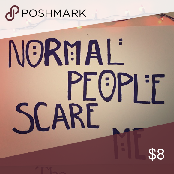 """Normal people scare me ahs poster """"Normal people scare me"""" from American horror story Other"""