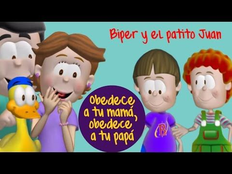 Biper Y El Patito Juan Obedece A Tu Mamá Obedece A Tu Papá Youtube Christian Music Faith