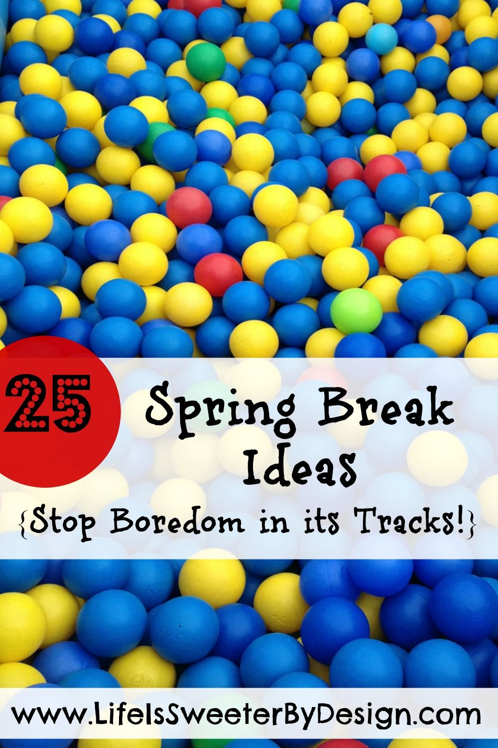 keep the children happy over spring break with these family friendly