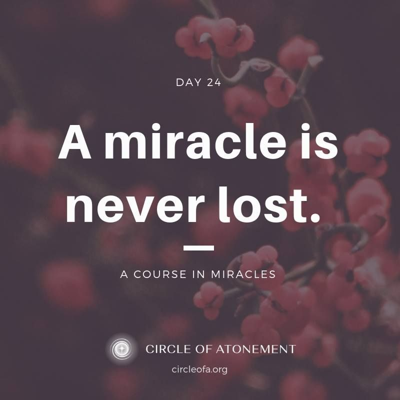 Text Day 24 Ce Edition A Course In Miracles Course In Miracles