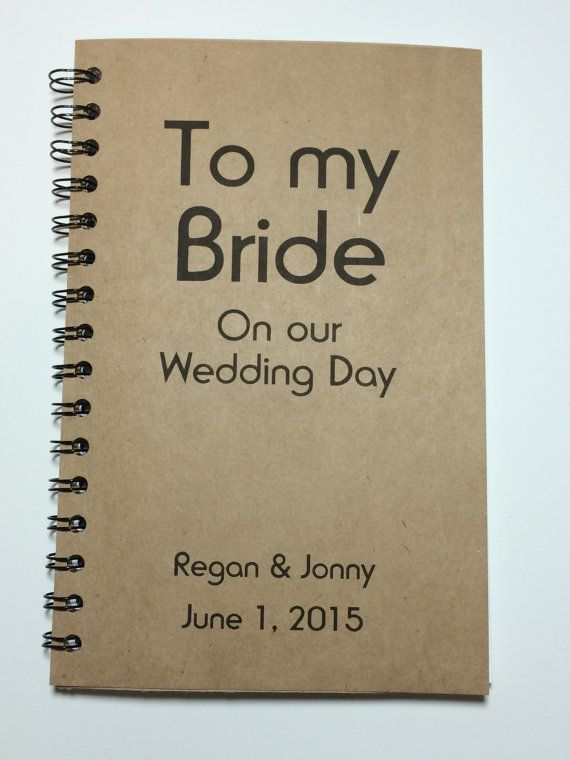 To my Bride on our Wedding Day, Journal, Notebook, Personalized ...