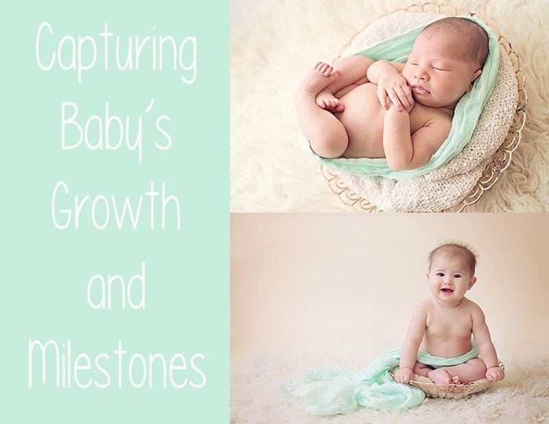 Capturing Baby Milestones Baby Milestones