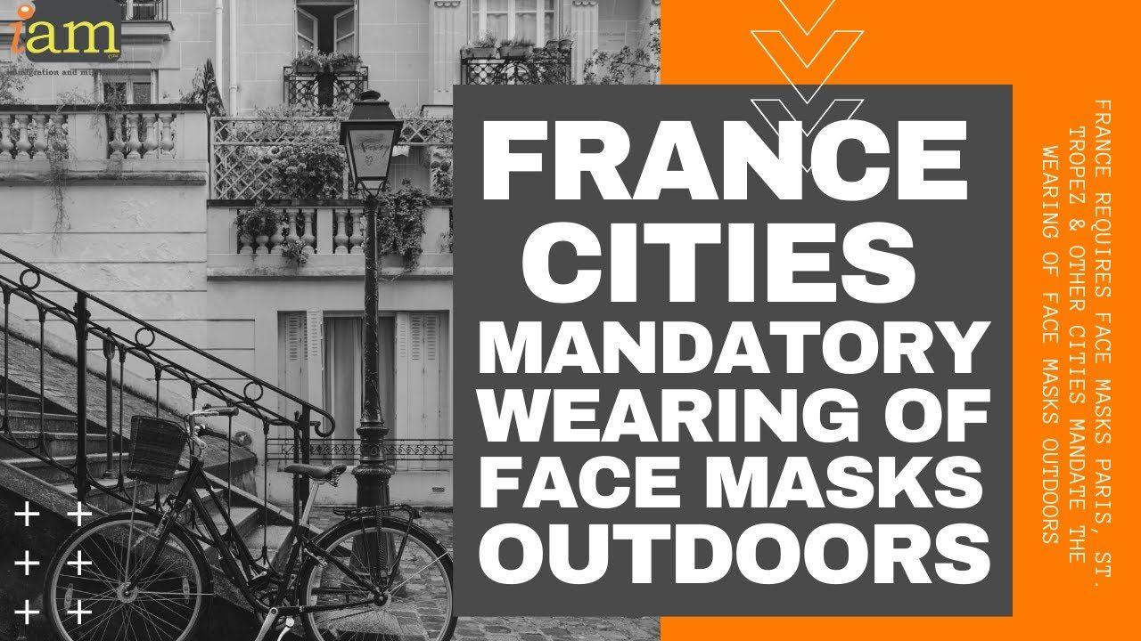 France Paris St Tropez Makes Wearing Of Face Masks Outdoors Compulsory St Tropez Paris Saint Paris