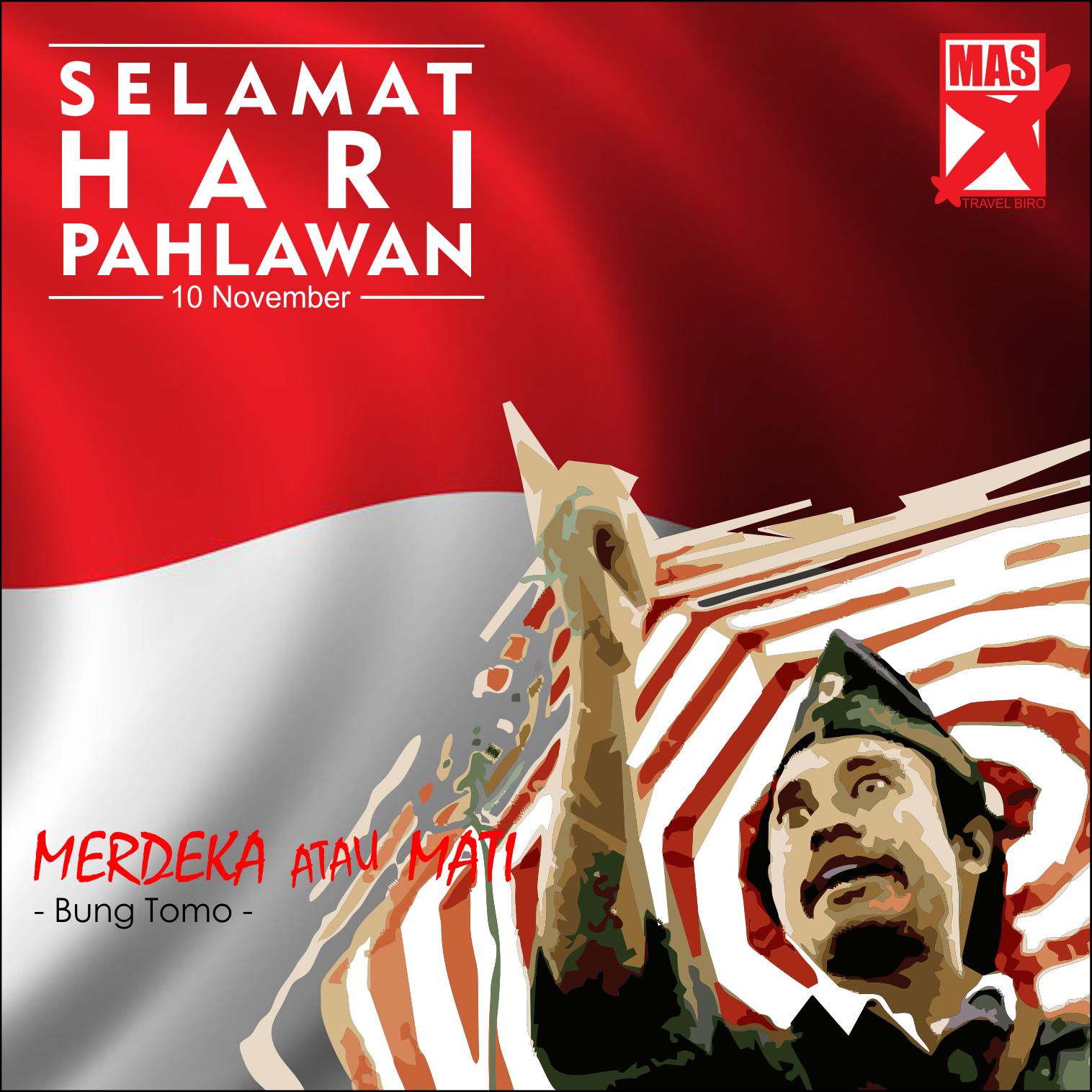 selamat hari pahlawan merdeka 💪 sejarah