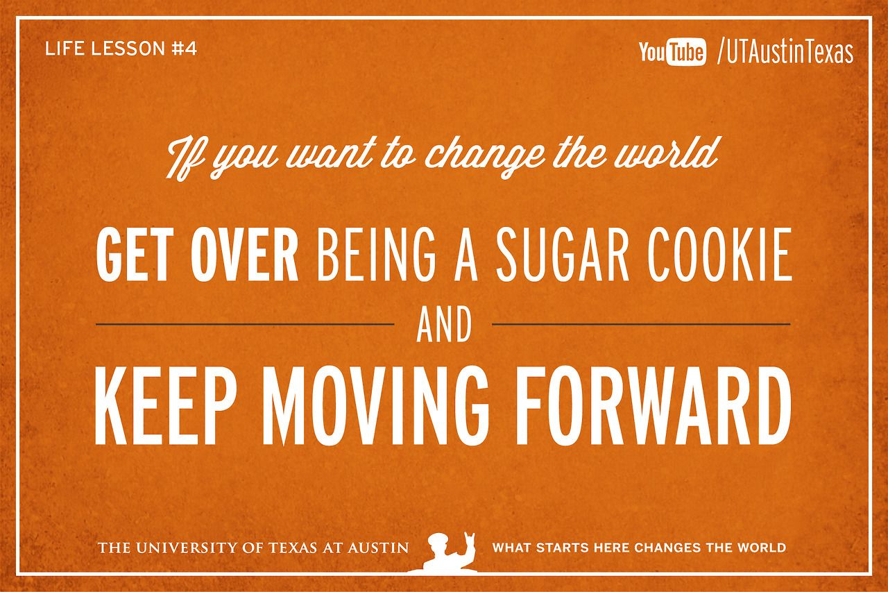 The University of Texas at Austin, 10 Life Lessons from