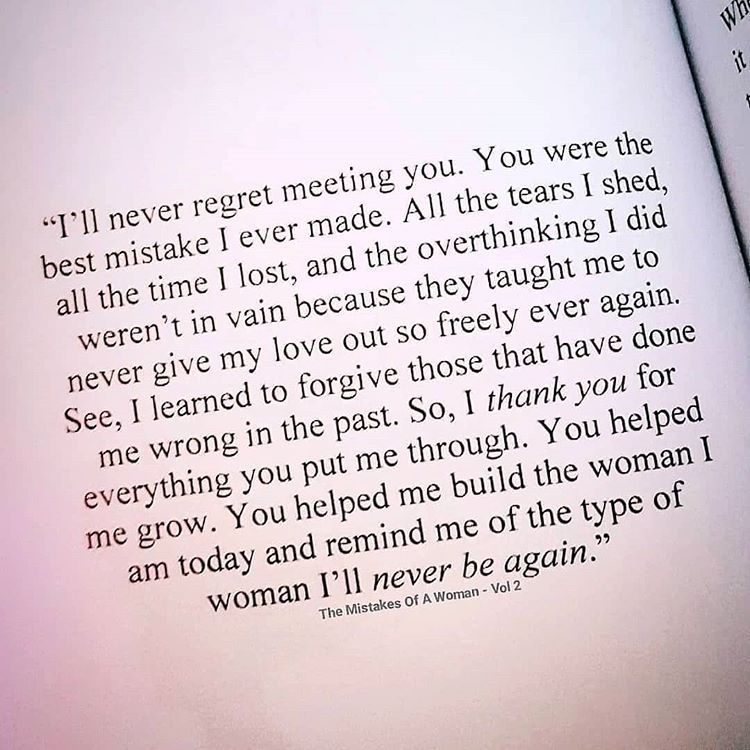 Going Through A Breakup Having A Hard Time Letting Go My Book The Mistakes Of A Woman Difficult Relationship Quotes Hard Quotes Strong Relationship Quotes