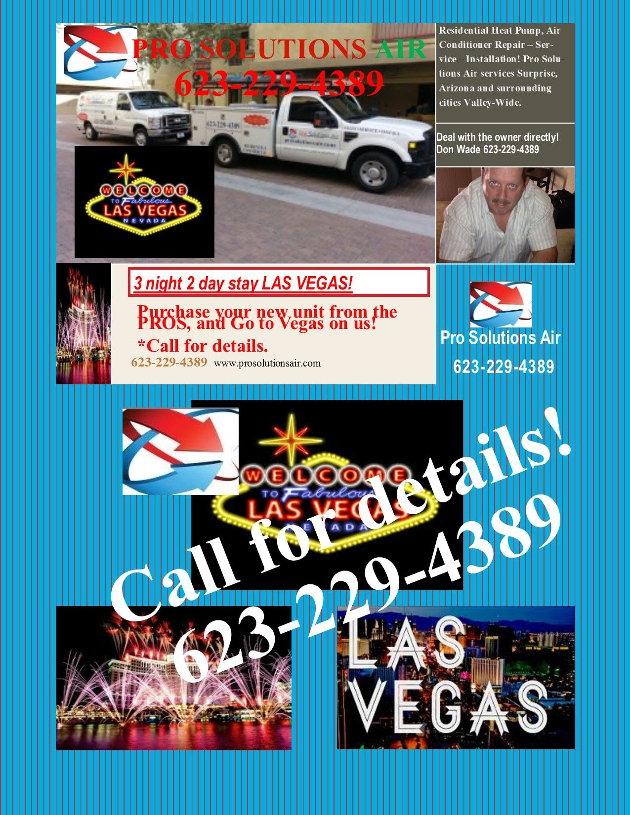 Free Trip to Vegas from Pro Solutions Air. Call for