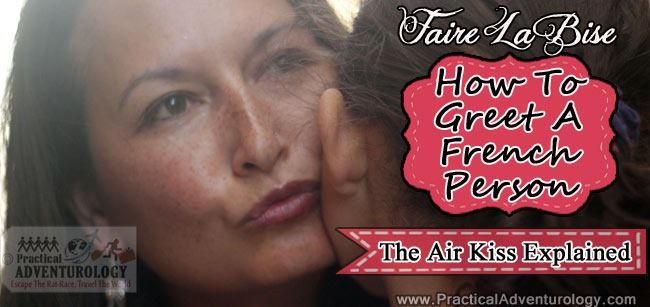 The fine art of greeting a french person with a kiss faire la bise how to faire la bise how to greet a french person with a kiss m4hsunfo