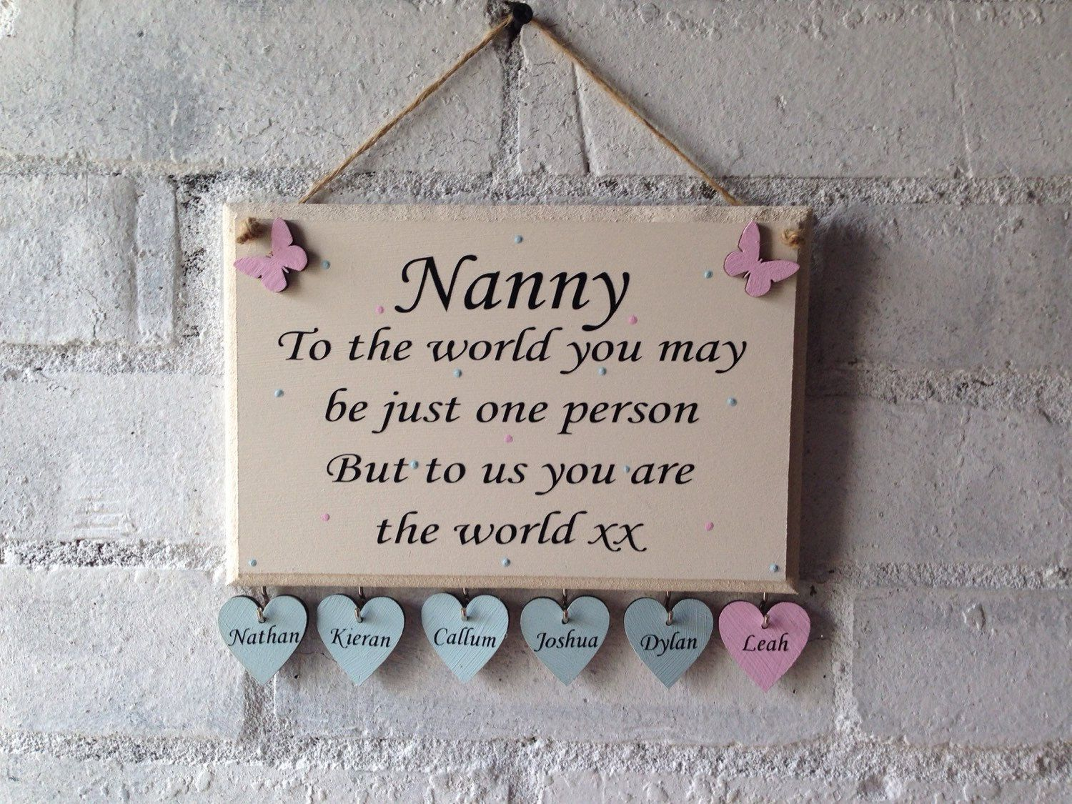 Nanny Quoted Wooden Sign Great For A Mothers Day Gift Wording Changed To Suit Gift For Grandma Personal Nanny Quotes Wooden Signs With Sayings Wooden Signs