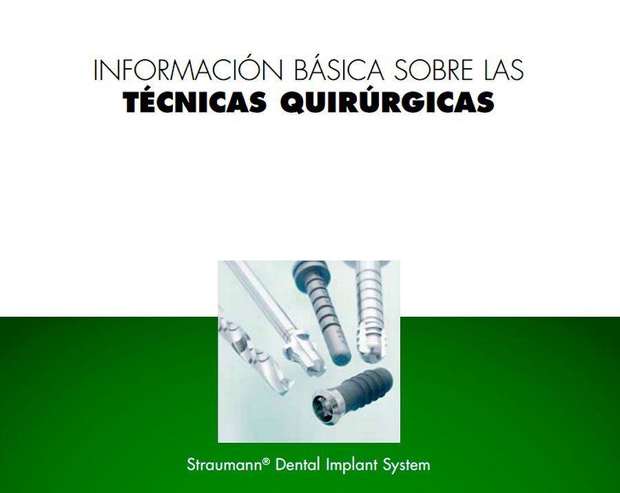 IMPLANTOLOGÍA: Información básica sobre las técnicas quirúrgicas - Straumann