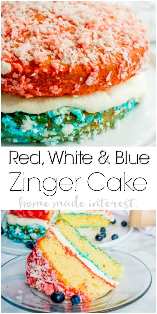 Red White And Blue Zinger Cake This Patriotic Cake Is The Best
