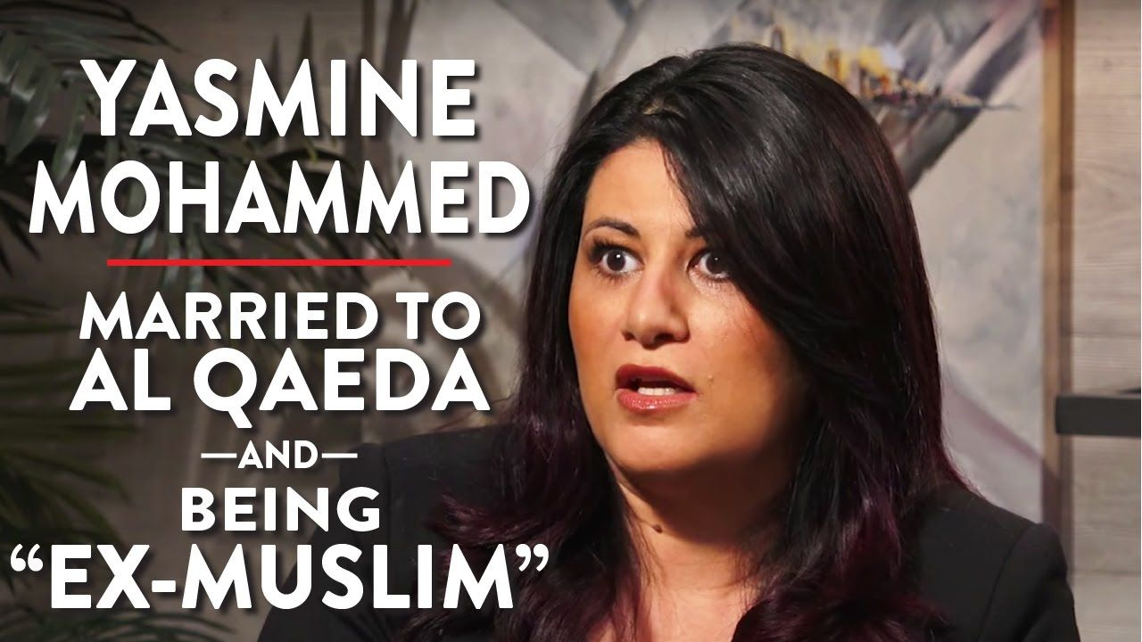 Married To Al Qaeda And Being Ex Muslim Yasmine Mohammed Pt 1
