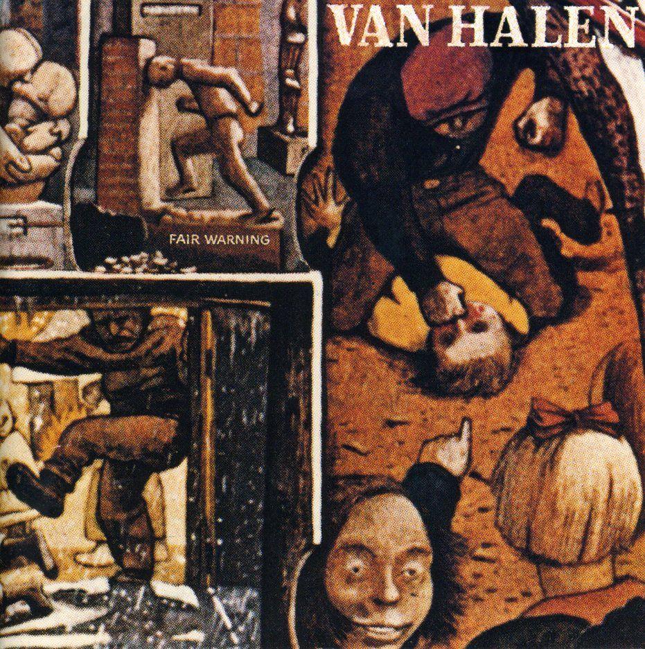 Van Halen Fair Warning 1981 Van Halen Fair Warning Album Cover Art Van Halen