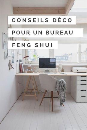 Conseils Déco Pour Un Bureau Feng Shui