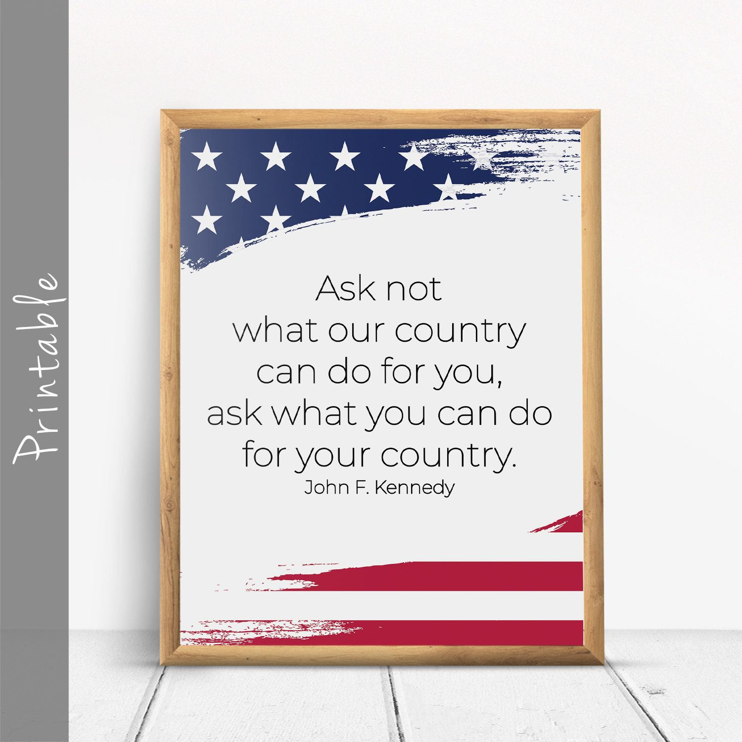Ask Not What Our Country Can Do For You John F Kennedy Quote