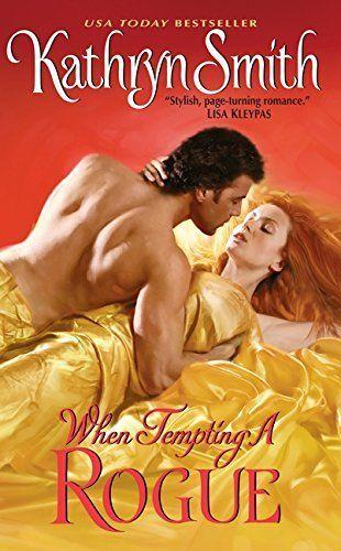 Kathryn Smith When Tempting A Rogue Awordfromjojo Historicalromance Kathrynsmith