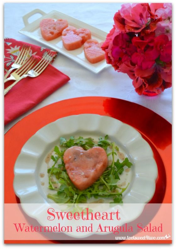 Toot Sweet 4 Two: Sweetheart Watermelon and Arugula Salad
